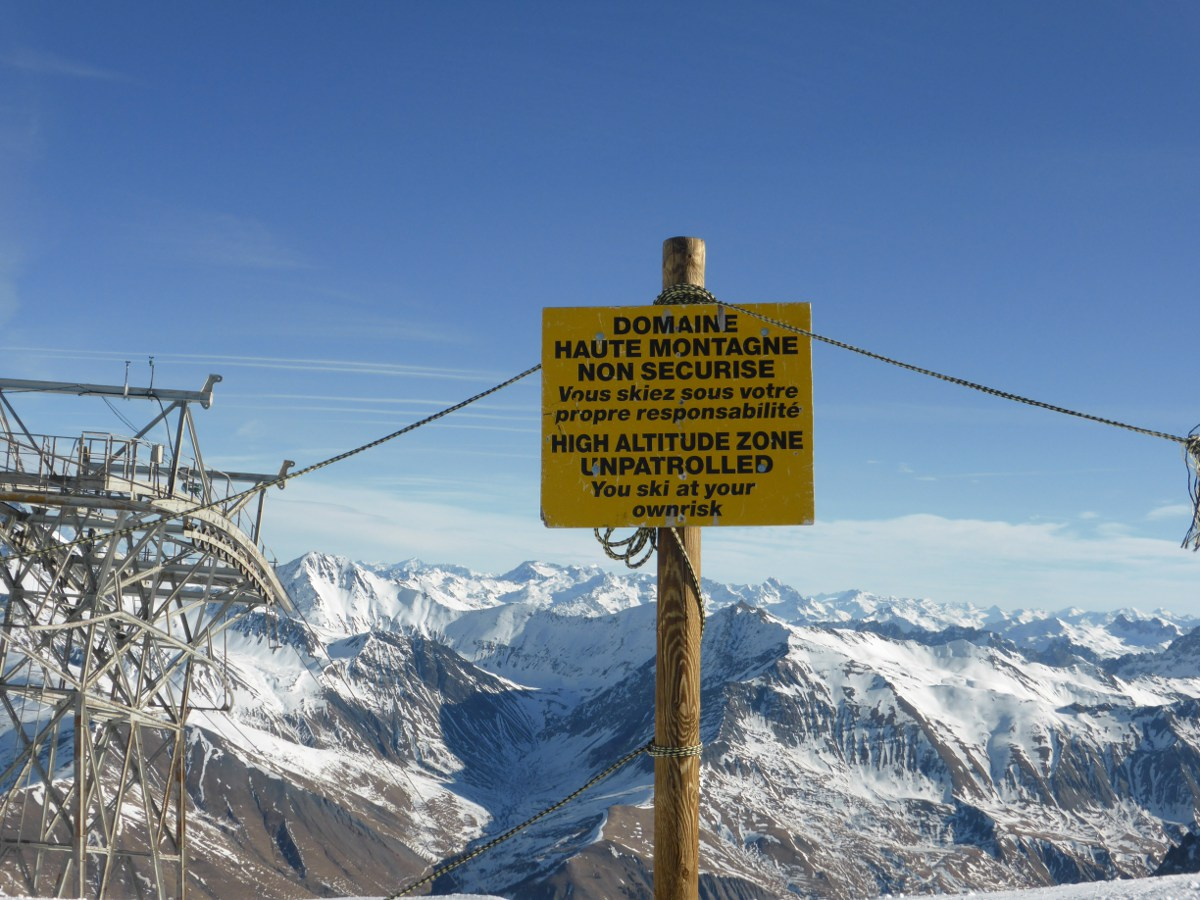Lovely Die Botschaft Auf Dem Schild Gilt Für Das Gesamte Skigelände Unterhalb 3200  M In La Grave